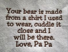 Your Bear is made from a shirt I used to by LMTEmbroideryDesigns