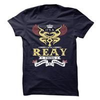 REAY . its a REAY Thing You Wouldnt Understand  - T Shirt, Hoodie, Hoodies, Year,Name, Birthday