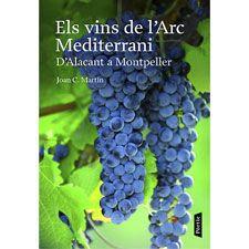 Els vins de l'arc mediterrani. Joan C. Martín.Després d'una interessant reflexió històrica i antropològica sobre els vins de la Mediterrània, l'autor repassa, una a una, totes les denominacions d'origen,  explicant-ne les característiques del sòl i les diverses varietats. Hi ha una tria de cellers, dels quals dóna totes les dades i una tria dels millors vins de cada DO.