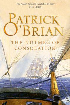 The Nutmeg of Consolation   Aubrey–Maturin Series Book 14   Patrick O'Brian   1991   1200x800