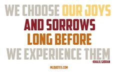 Khalil Gibran Picture Quote - Our Joys And Sorrows -