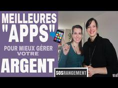 Les meilleures apps pour mieux gérer votre argent - SOS RANGEMENT - YouTube Finance, Time Management, Silver, Economics