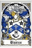 Burns Family Crest / Scottish  Burns Coat of Arms / Burns Family Crest    This Scottish Burns Coat of Arms is in BOOKPLATE format. We don't ...