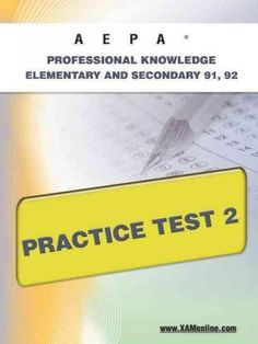 Aepa Professional Knowledge-elementary and Secondary 91, 92 Practice Test 2