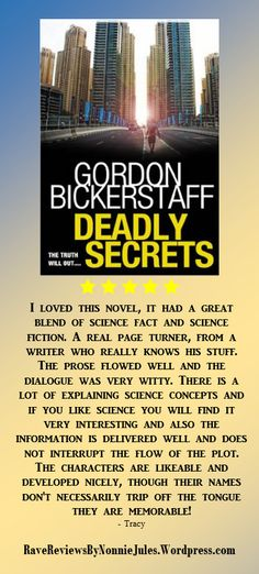 A great blend of science and science fiction, Deadly Secrets, by Gordon Bickerstaff #RRBC @ADPase