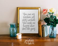 You are my Sunshine - Quote Lyrics Print, Printable Poster wall art decor poster digital typography Printable Wisdom