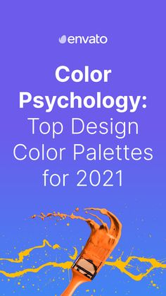 Want to learn how to evoke all the emotions of the rainbow using color in your designs? We're bringing you the top color palettes for 2021 and the color psychology behind them.