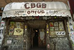 CBGB's - Amazing things can happen in the places you would least expect