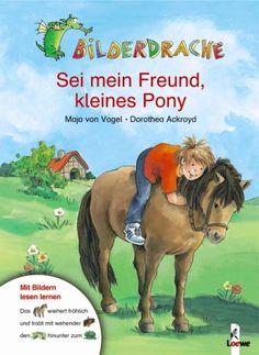 Sei mein Freund, kleines Pony von Maja von Vogel https://www.amazon.de/dp/3785557078/ref=cm_sw_r_pi_dp_gKjMxbKENCD9N