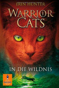 Warrior Cats Staffel 1/01. In die Wildnis: Amazon.de: Erin Hunter, Klaus Weimann: Bücher --- this seems to be a great bestseller with teenies currently // scheint im moment ein Bestseller unter Jugendlichen zu sein