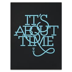 IT'S ABOUT TIME (PRINT)