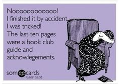 Totally did this today cause the last 30 pages was a glossary I soo wish I knew existed while I was reading. I mean really fantasy novel I would love to kno how to pronounce your made up words before I finish the book instead of stopping everytime I get to one and having to make up my own.