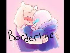 Sans x Toriel - Borderline ~Requested By: Bonnie Letsrock~