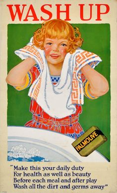 Palmolive Soap Girl and Soap Boy advertisements (c. featuring each child washing up with Palmolive soap, with a rhyme on washing up under each picture. Vintage Advertising Posters, Old Advertisements, Vintage Posters, Retro Posters, Movie Posters, Pub Vintage, Vintage Signs, Vintage Food, Vintage Pictures