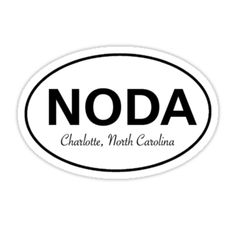 NODA, Charlotte, North Carolina (Very trendy area with restaurants, art galleries and more!)