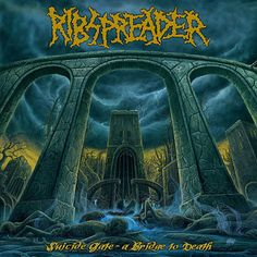 """HARD N' HEAVY NEWS: RIBSPREADER - """"SUICIDE GATE - A BRIDGE TO DEATH"""" NEW ALBUM AVAILABLE FOR STREAMING LISTENING"""