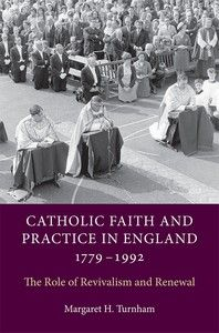 #Catholic #Faith and Practice in #England, #1779-#1992: Religious historians writing about #Roman #Catholicism after the #Reformation have concentrated on institutional change, or the impact of certain groups or individuals.