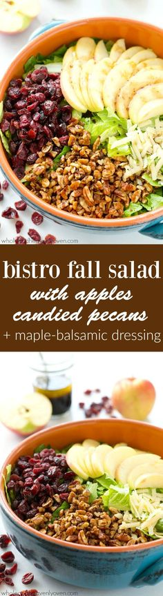 Loaded with crisp apples, homemade candied pecans, a tangy maple balsamic dressing, and tons of other fall goodness, this bistro fall salad is the ultimate way to celebrate the season! Minus the apples and add raspberry vinaigrette Maple Balsamic Dressing, Fall Salad, Crudite, Thanksgiving, Salad Dressing Recipes, Healthy Salad Recipes, Vegetarian Salad, Summer Salads, Soup And Salad