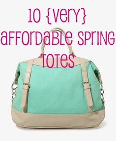 10 {Very} Affordable Spring Totes