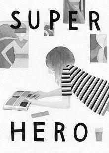 Superhero Zine - Eleni Kalorkoti