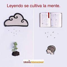 Leyendo se cultiva la mente.  Librería Internacional