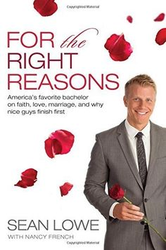 15 Behind-The-Scenes 'Bachelor' Secrets From Sean Lowe's New Book 'For the Right Reasons'