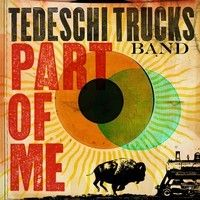 Part of Me by Tedeschi Trucks Band on SoundCloud