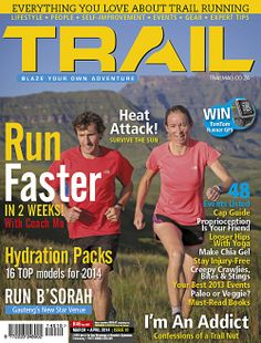 TRAIL magazine issue 10 features evergreen couple Iain and Su Don-Wauchope Running For Beginners, Running Tips, Trail Running, Chia Gel, Walking Challenge, Long Distance Running, Hydration Pack, Happy Trails, Self Improvement