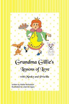 Grandma Gillie's Lessons of Love