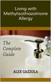 Read Alex Gazzola's new book, Living with Methylisothiazolinone Allergy: The Complete Guide. Published on A practical, informative and supportive guide aimed at those living with allergy to methylisothiazolinone and other isothiazolinone preservatives. Safe Cosmetics, Natural Cosmetics, Face Care, Body Care, Fragrance Free Shampoo, Yeast Infection Treatment, Kiss My Face, Hair Gel, Body Lotions