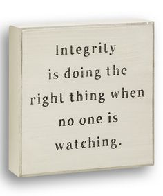 Look what I found on #zulily! White 'Integrity' Box Sign by Collins #zulilyfinds