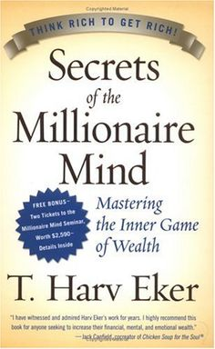 """Read """"Secrets of the Millionaire Mind Mastering the Inner Game of Wealth"""" by T. Harv Eker available from Rakuten Kobo. Secrets of the Millionaire Mind reveals the missing link between wanting success and achieving it! Reading Lists, Book Lists, Reading Club, Happy Reading, Reading Strategies, Reading Room, Good Books, Books To Read, Amazing Books"""