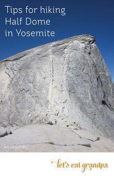Tips for climbing Half Dome in Yosemite