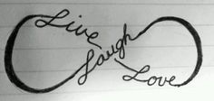 Infinity tattoo..live, laugh, love