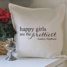 I know the quote's not actually on the pillow, but I would make it. That or a painting. :) Love me some Audrey.
