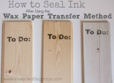 How to Seal Ink from a Wax Paper Transfer