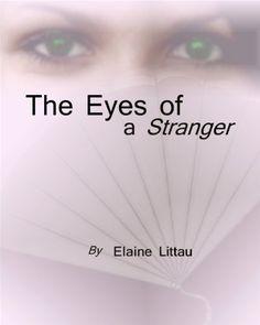 The Eyes of a Stranger (Nan's Heritage Series) by Elaine Littau, http://www.amazon.com/dp/B005DHYQHI/ref=cm_sw_r_pi_dp_Q-RXpb0BQ1WCT