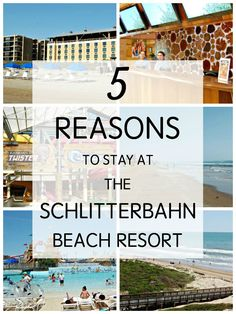 5 Reasons to Stay at the Schlitterbahn Beach Resort in South Padre Island, Texas.