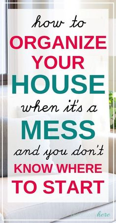How to Organize Your House when it's a Mess and you don't know where to start! Does having a messy house make you stressed out? Use these 21 tricks to learn how to be organized at home when it's an overwhelming mess. Deep Cleaning Tips, House Cleaning Tips, Spring Cleaning, Cleaning Hacks, Weekly Cleaning, Cleaning Checklist, Cleaning Products, Flylady, Tips And Tricks