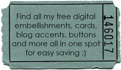 FREEBIES - embellishments, cards, etc. AWESOME site!