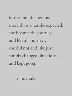 She became the journey.