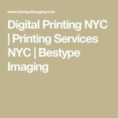 Digital Printing NYC | Printing Services NYC | Bestype Imaging