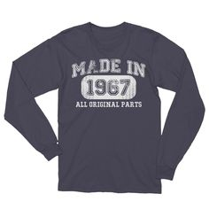 Unisex Made in 1967 T-Shirt - gift for 50 year old Long Sleeve Shirt