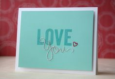 """Stitched """"Love You"""" card {by Laura Bassen for the Simon Says Stamp blog}"""