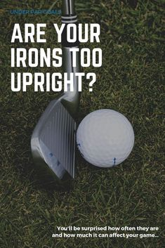 Irons that are too upright can cost you a lot of strokes and prevent you from ever hitting the ball straight consistently. This guide will show you how to identify if there's a problem and how to fix it. Mini Golf Games, Golf Clubs For Beginners, Mens Golf Clubs, Golf Training, Training Tips, Golf Books, Golf Tips Driving, Golf Gifts For Men, Volleyball Tips
