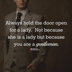 Chivalry is HOT, no matter what...