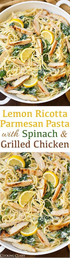 Lemon Ricotta Parmesan Pasta with Spinach and Grilled Chicken - this pasta is AMAZING! Delicious flavor and easy to throw together!
