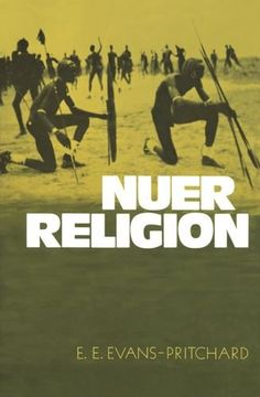 Cultural Anthropology: Nuer Religion by Edward E. Evans-Pritchard #anthropology