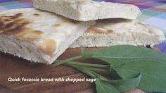 """Quick focaccia bread with chopped sage, fixed and """"baked"""" in just 12 minutes"""