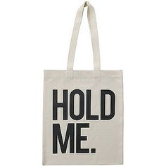 Hold Me tote from Alphabet Bags. Jute, Cotton Tote Bags, Reusable Tote Bags, Unusual Christmas Gifts, Hold Me, Shopper Tote, Material Girls, Make You Smile, Canvas Tote Bags